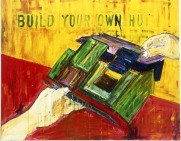 "BUILD YOUR OWN HUTacrylic on canvas 32""x40"""